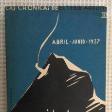 Libros antiguos: LA CONQUISTA DE VIZCAYA. TEBIB ARRUMI. 1938. GUERRA CIVIL ESPAÑOLA. Lote 161659318