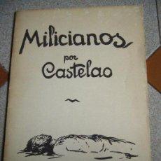 Libros antiguos: MILICIANOS POR CASTELAO - EDICIONES AKAL. Lote 161926690