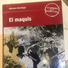 Libri antichi: EL MAQUIS DE ALFONSO DOMINGO. Lote 162244518