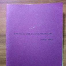 Libros antiguos: FEBRERO DEL 37. HOSPITALILLO - SOLERA, SANTIAGO. Lote 165206258