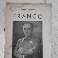 Libros antiguos: FRANCO. JOAQUIN ARRARAS. LIBRERIA INTERNACIONAL, SAN SEBASTIAN, 1937. TAPA BLANDA. 316 PAGINAS. CON. Lote 167273532