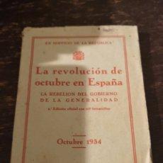 Libros antiguos: LIBRO LA REVOLUCIÓN DE OCTUBRE EN ESPAÑA. Lote 168522856