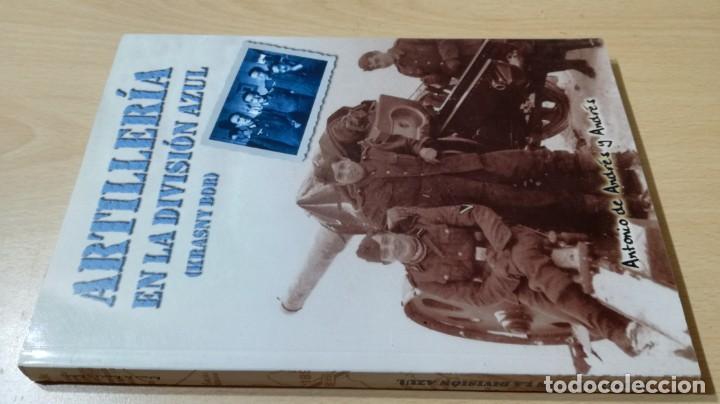 ARTILLERÍA EN LA DIVISIÓN AZUL - ANTONIO DE ANDRES Y ANDRES - KRASNY BOR - (Libros antiguos (hasta 1936), raros y curiosos - Historia - Guerra Civil Española)