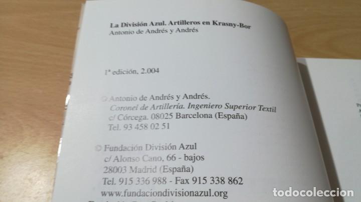 Libros antiguos: ARTILLERÍA EN LA DIVISIÓN AZUL - ANTONIO DE ANDRES Y ANDRES - KRASNY BOR - - Foto 6 - 169107372