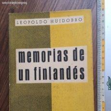 Libros antiguos: MEMORIAS DE UN FINLANDÉS - LEOPOLDO HUIDOBRO - GUERRA CIVIL ESPAÑOLA. Lote 169682797