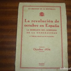 Libros antiguos: LA REVOLUCION DE OCTUBRE EN ESPAÑA (OCTUBRE 1934). Lote 170199532