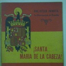 Libros antiguos: BIBLIOTECA LA RECONQUISTA DE ESPAÑA , SANTA MARIA DE LA CABEZA. Lote 170229448