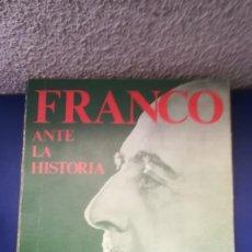 Libros antiguos: FRANCO ANTE LA HISTORIA. Lote 170955779