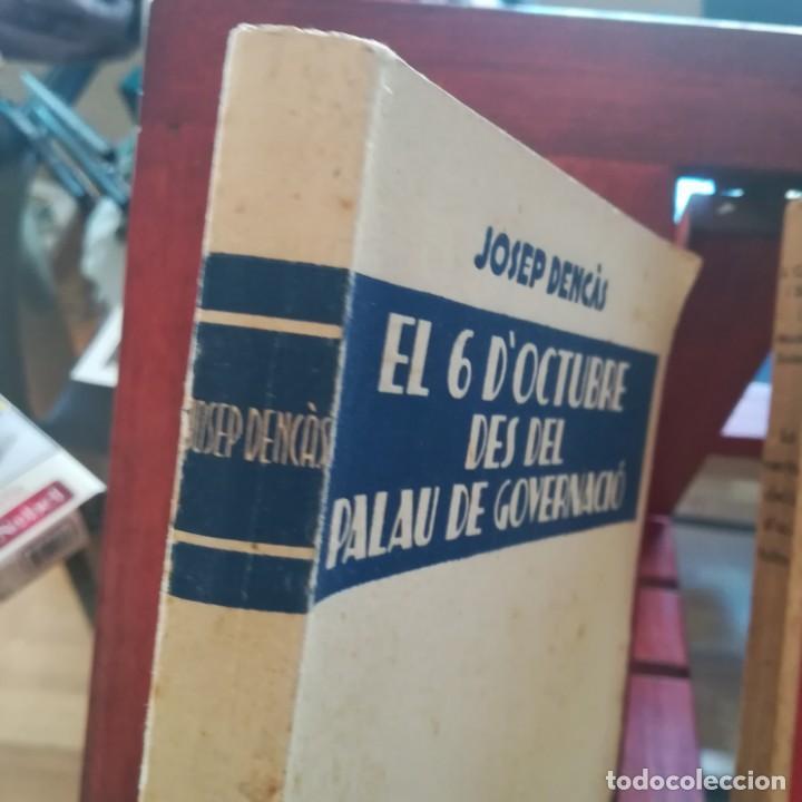 Libros antiguos: EL 6 DOCTUBRE DES DEL PALAU DE GOVERNACIO - LA VERITAT DEL 6 OCTUBRE-LOTE-1935 Y 1936 - Foto 2 - 171020560
