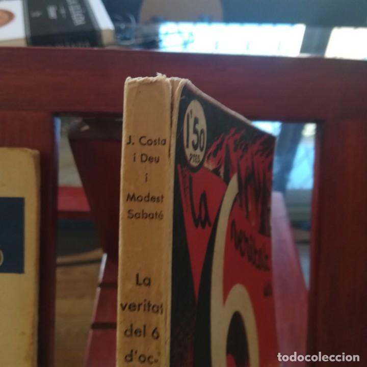 Libros antiguos: EL 6 DOCTUBRE DES DEL PALAU DE GOVERNACIO - LA VERITAT DEL 6 OCTUBRE-LOTE-1935 Y 1936 - Foto 5 - 171020560