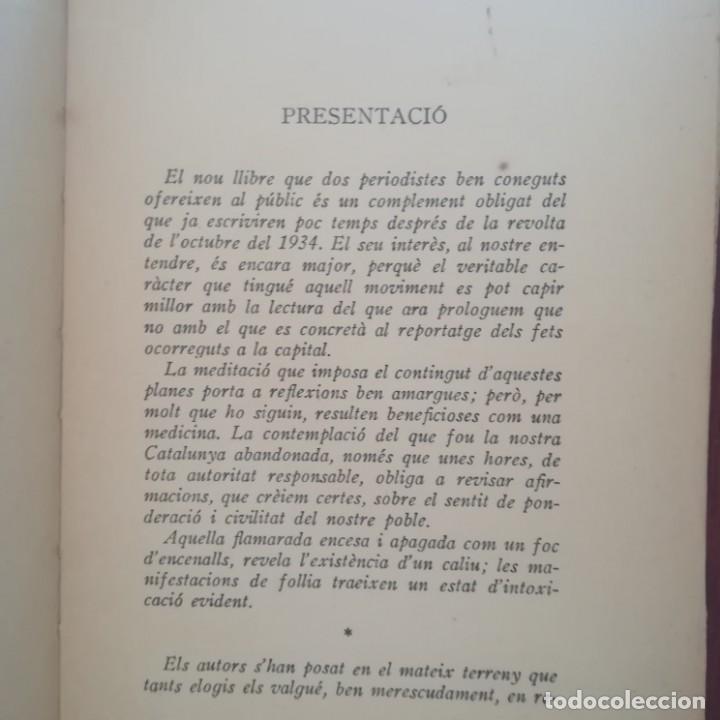 Libros antiguos: EL 6 DOCTUBRE DES DEL PALAU DE GOVERNACIO - LA VERITAT DEL 6 OCTUBRE-LOTE-1935 Y 1936 - Foto 12 - 171020560