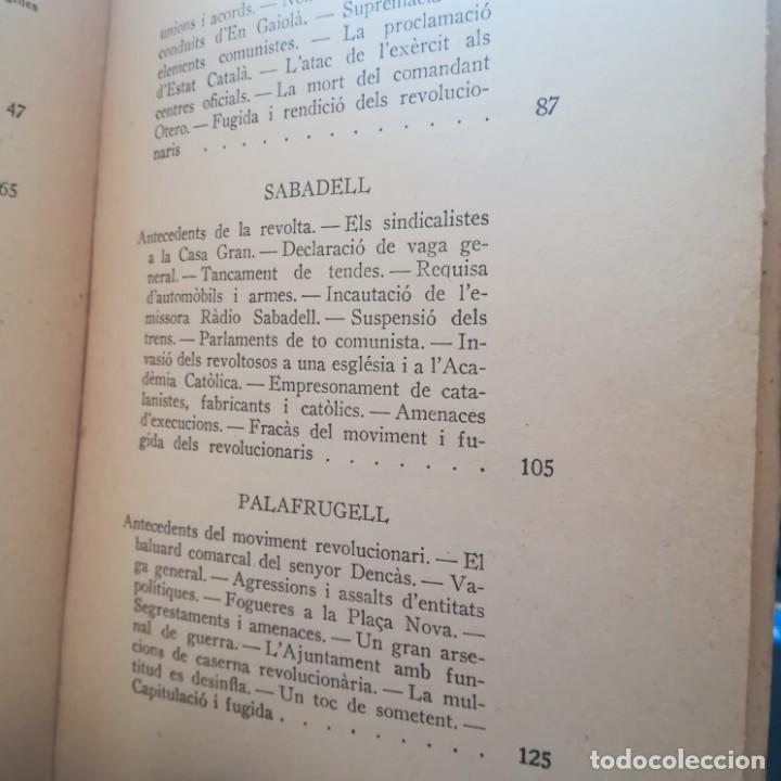 Libros antiguos: EL 6 DOCTUBRE DES DEL PALAU DE GOVERNACIO - LA VERITAT DEL 6 OCTUBRE-LOTE-1935 Y 1936 - Foto 15 - 171020560