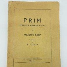 Libros antiguos: NOVELA HISTÓRICA PRIMERA GUERRA CIVIL ( AUGUSTO RIERA - 1927 ) FALTAN TAPAS. Lote 171236837