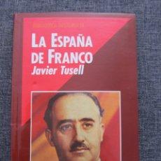 Libros antiguos: LA ESPAÑA DE FRANCO - JAVIER TUSELL - BIBLIOTECA HISTORIA 16 Nº 1. Lote 172416389