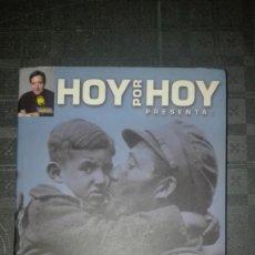 Libros antiguos: LOS AÑOS DIFICILES/ HOY POR HOY . Lote 173355454