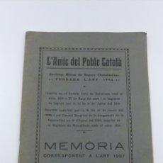 Libros antiguos: L'AMIC DEL POBLE CATALÀ MEMÒRIA 1937. Lote 175926047