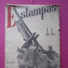 Libros antiguos: ESTAMPAS DE LA GUERRA GUERRA CIVIL TOLEDO CATALUÑA MADRID.. Lote 177186658