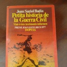 Libros antiguos: PETITA HISTORIA DE LA GUERRA CIVIL. Lote 178007639