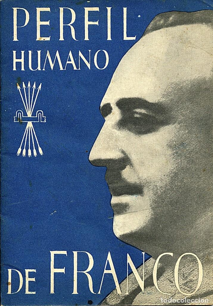 PERFIL HUMANO DE FRANCO - JUNIO DE 1938. POR LUIS MOURE (Libros antiguos (hasta 1936), raros y curiosos - Historia - Guerra Civil Española)