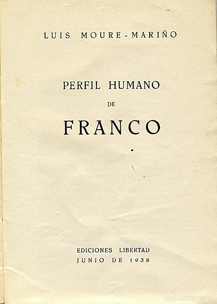 Libros antiguos: PERFIL HUMANO DE FRANCO - Junio de 1938. Por Luis Moure - Foto 2 - 178340136