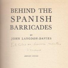 Libros antiguos: JOHN LANGDON-DAVIES. BEHIND THE SPANISH BARRICADES. LONDON, 1937. GUERRA CIVIL. Lote 181171908