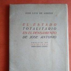 Libros antiguos: EL ESTADO TOTALITARIO EN EL PENSAMIENTO DE JOSE ANTONIO. Lote 182243828