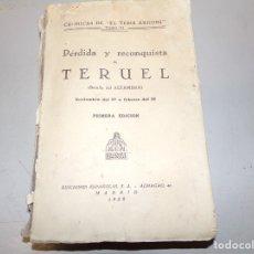 Libros antiguos: LIBRO, PERDIDA Y RECONQUISTA DE TERUEL, TEBIB ARRUMI, MADRID 1939. Lote 182411747