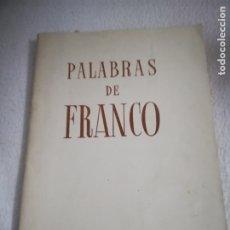 Libros antiguos: PALABRAS DE FRANCO. I AÑO TRIUNFAL. 1937. EDITORA NACIONAL. BILBAO. RUSTICA. 61 PAGINAS. Lote 182527327