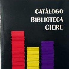 Libros antiguos: BIBLIOTECA CIERE (ESTUDIOS REPUBLICANOS) 2ª REPÚBLICA, GUERRA CIVIL, EXILIO REPUBLICANO, FRANQUISMO). Lote 183292173