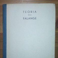 Libros antiguos: TEORÍA DE LA FALANGE (FRANQUISMO, GUERRA CIVIL). Lote 184403527