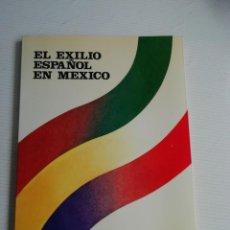 Libros antiguos: EL EXILIO ESPAÑOL EN MEJICO. Lote 184562186