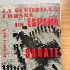 Libros antiguos: LA GUERRILLA URBANA EN ESPAÑA, SABATÉ. Lote 185888996
