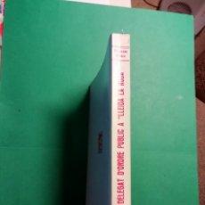 Libros antiguos: DELEGAT DÒRDRE PUBLIC A LLEIDA LA ROJA DE FRANCESC VIADIU I VENDRELL. Lote 186173478