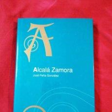 Libros antiguos: GUERRA CIVIL ESPAÑOLA. ALCALA-ZAMORA. JOSE PEÑA GONZALEZ. Lote 186531962