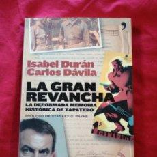 Libros antiguos: GUERRA CIVIL ESPAÑOLA. LA GRAN REVANCHA. ISABEL DURAN. CARLOS DAVILA. Lote 186545783