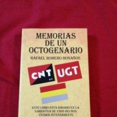 Libros antiguos: GUERRA CIVIL ESPAÑOLA. MEMORIAS DE UN OCTOGENARIO. RAFAEL ROMERO BONAÑOS. Lote 187145741