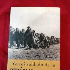 Libri antichi: GUERRA CIVIL ESPAÑOLA. YO FUI SOLDADO DE LA REPUBLICA. LLUIS MONTAGUT. Lote 187145943
