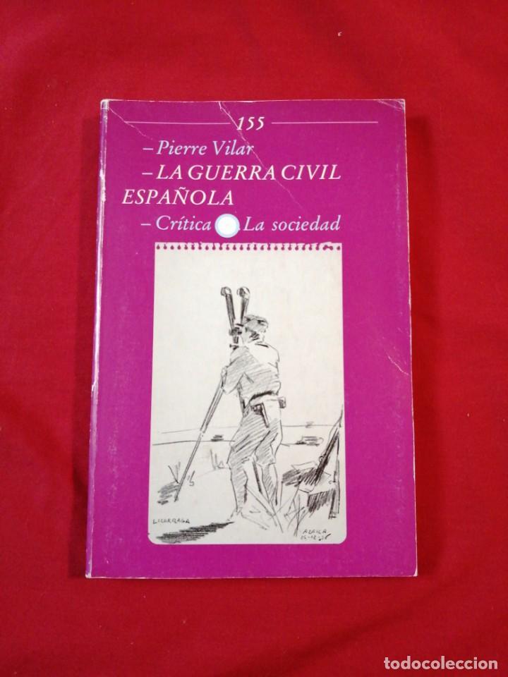 GUERRA CIVIL ESPAÑOLA. LAGUERRA CIVIL ESPAÑOLA. PIERRE VILAR (Libros antiguos (hasta 1936), raros y curiosos - Historia - Guerra Civil Española)