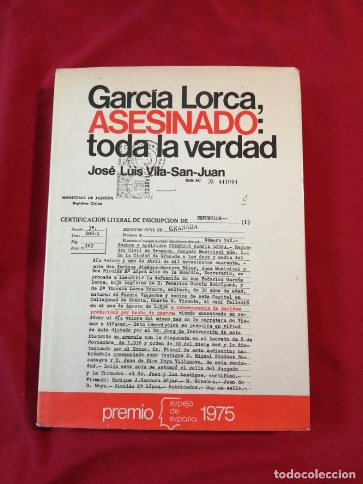 GUERRA CIVIL ESPAÑOLA. GARCIA LORCA, ASESINADO: TODA LA VERDAD. JOSE LUIS VILA-SAN-JUAN (Libros antiguos (hasta 1936), raros y curiosos - Historia - Guerra Civil Española)