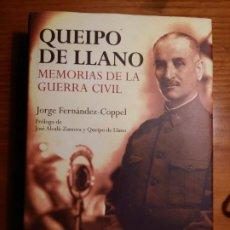 Libros antiguos: QUEIPO DE LLANO. MEMORIAS DE LA GUERRA CIVIL. JORGE FERNÁNDEZ-COPPEL.. Lote 187162845