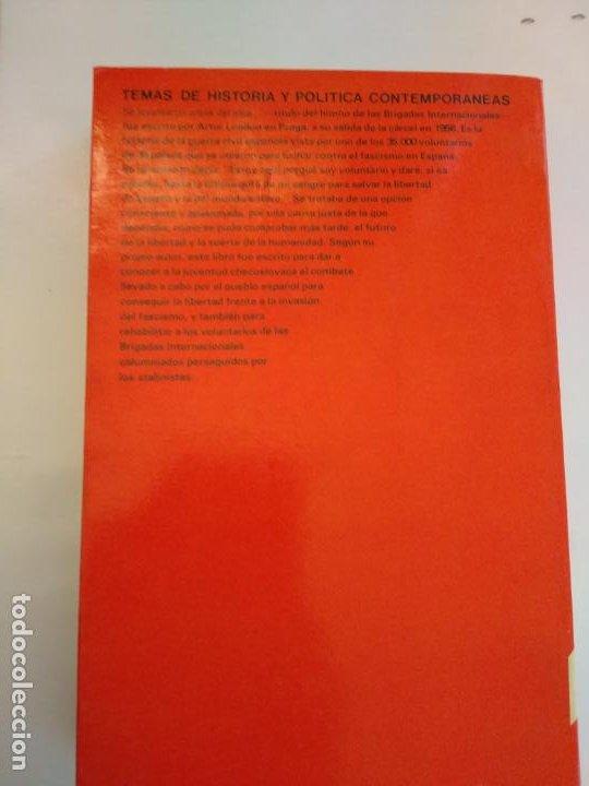Libros antiguos: SE LEVANTARON ANTES DEL ALBA... . ARTUR LONDON - 1978 - Foto 2 - 187169563