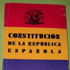 Libros antiguos: LIBRO ANTIGUO CONSTITUCION DE LA REPUBLICA ESPAÑOLA 1931. Lote 187222318
