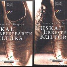Libros antiguos: EUSKAL ERBESTEAREN KULTURA 1939-1999. SESENTA AÑOS DESPUÉS. DOS TOMOS. Lote 187323925