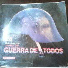 Libros antiguos: LIBRO,LA GUERRA DE TODOS 1936-1939,POR EL PERIÓDICO DE CATALUNYA. Lote 187332342