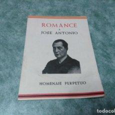 Libros antiguos: ROMANCE A JOSE ANTONIO - HOMENAJE PERPETUO . Lote 188491730