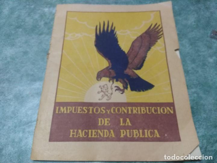 IMPUESTOS Y COTRIBUCION DE LA HACIENDA PUBLICA 11/2/55 (Libros antiguos (hasta 1936), raros y curiosos - Historia - Guerra Civil Española)