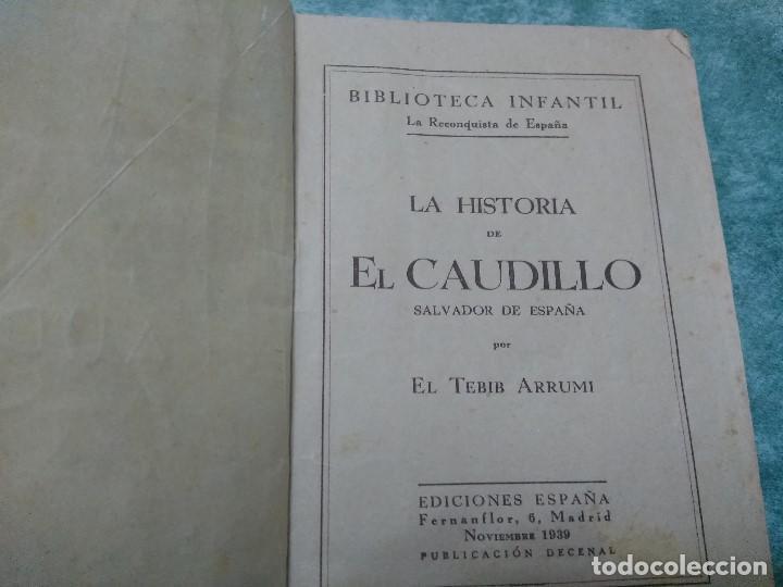 Libros antiguos: BIBLIOTECA INFANTIL LA RECONQUISTA DE ESPAÑA.Nº 1-LA HISTORIA DE EL CAUDILLO.- POR EL TEBIB ARRUMI - Foto 2 - 188493527