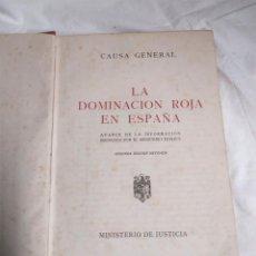 Libros antiguos: CAUSA GENERAL LA DOMINACIÓN ROJA EN ESPAÑA AÑO 1943. Lote 188717796