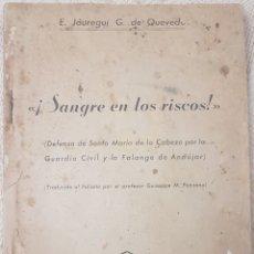 Libros antiguos: ¡SANGRE EN LOS RISCOS!. Lote 189124783