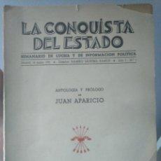 Libros antiguos: LA CONQUISTA DEL ESTADO. ANTOLOGIA DE JUAN APARICIO. FALANGE 1939. EX LIBRIS SAMARANCH. Lote 189248056